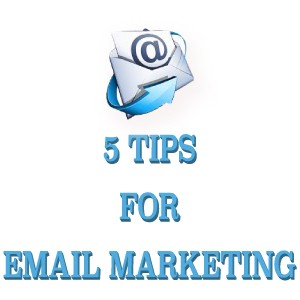 5 Tips for Email Marketing