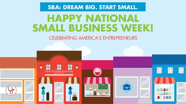 Celebrating Entrepreneurs & National Small Business Week